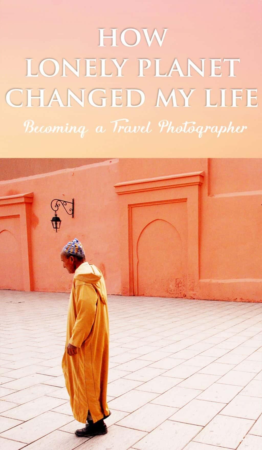 How I Became a Travel Photographer