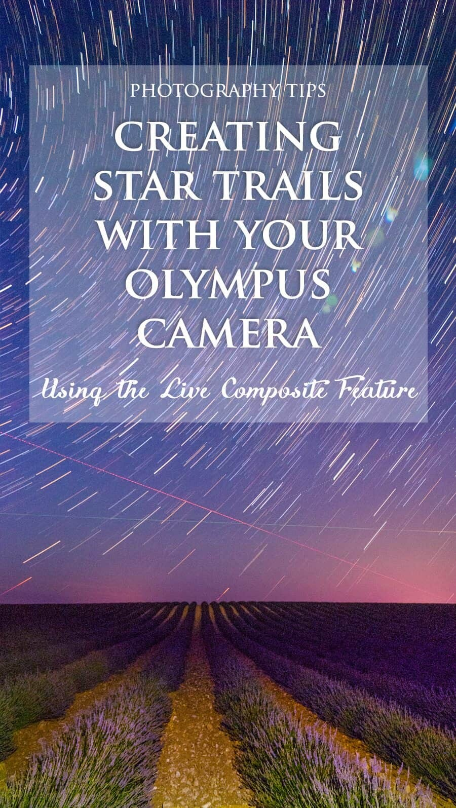 How to take Star Trail photos with Olympus camera