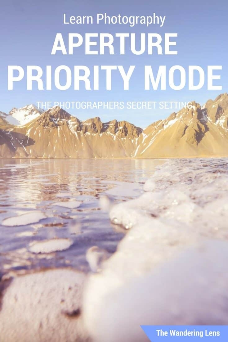 Learn Photography with Aperture Priority Mode - The Photographers Secret Setting