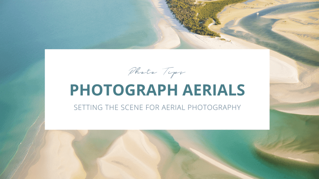 Learn to photograph aerials