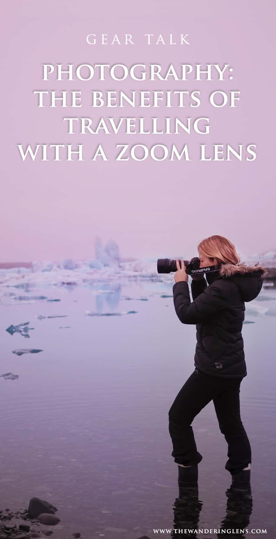 The Benefits of Travelling with a Zoom Lens