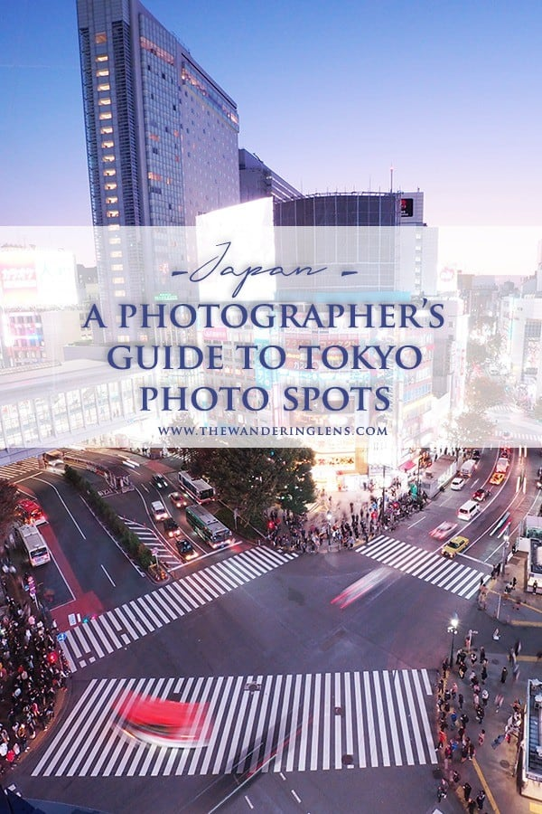 Tokyo Photography Locations - A Photographer's Guide to Photo Spots in Tokyo