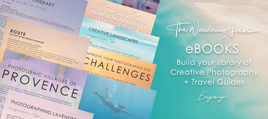 Creative Photography + Travel Guides - The Wandering Lens eBOOKs Library