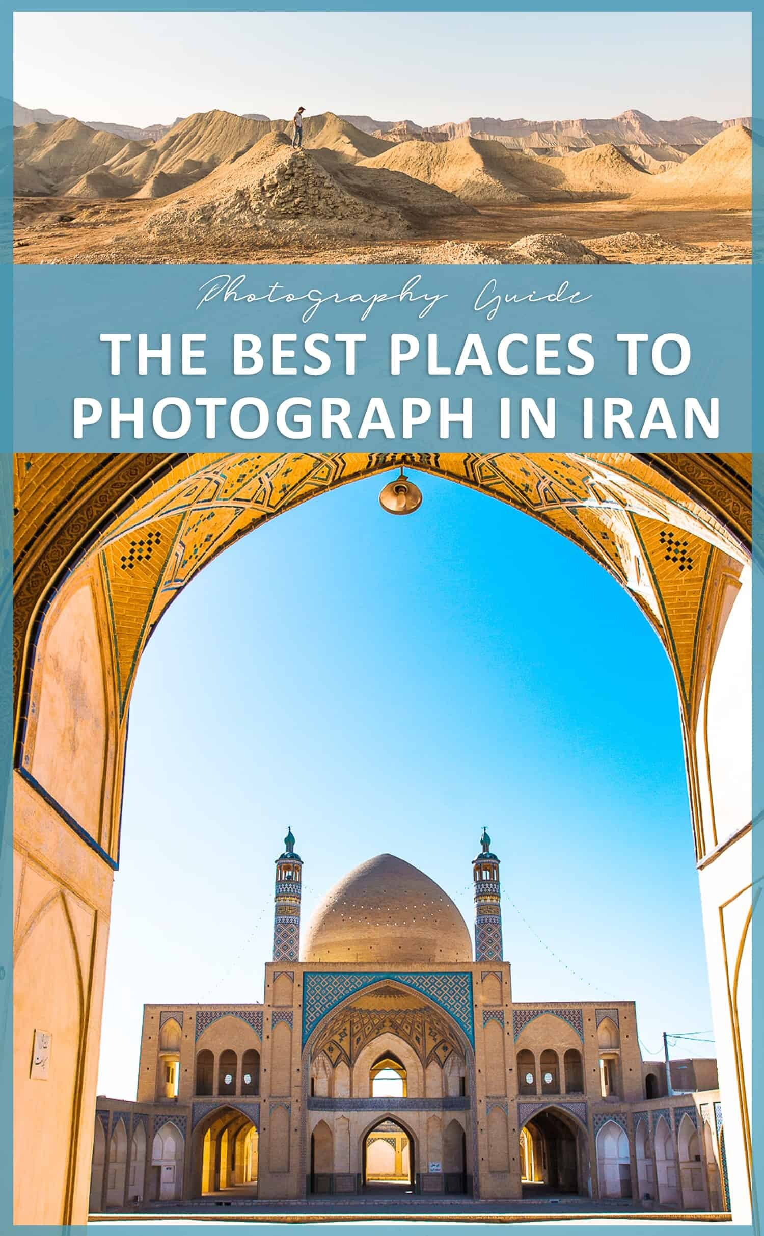 Places to visit in Iran and photography locations