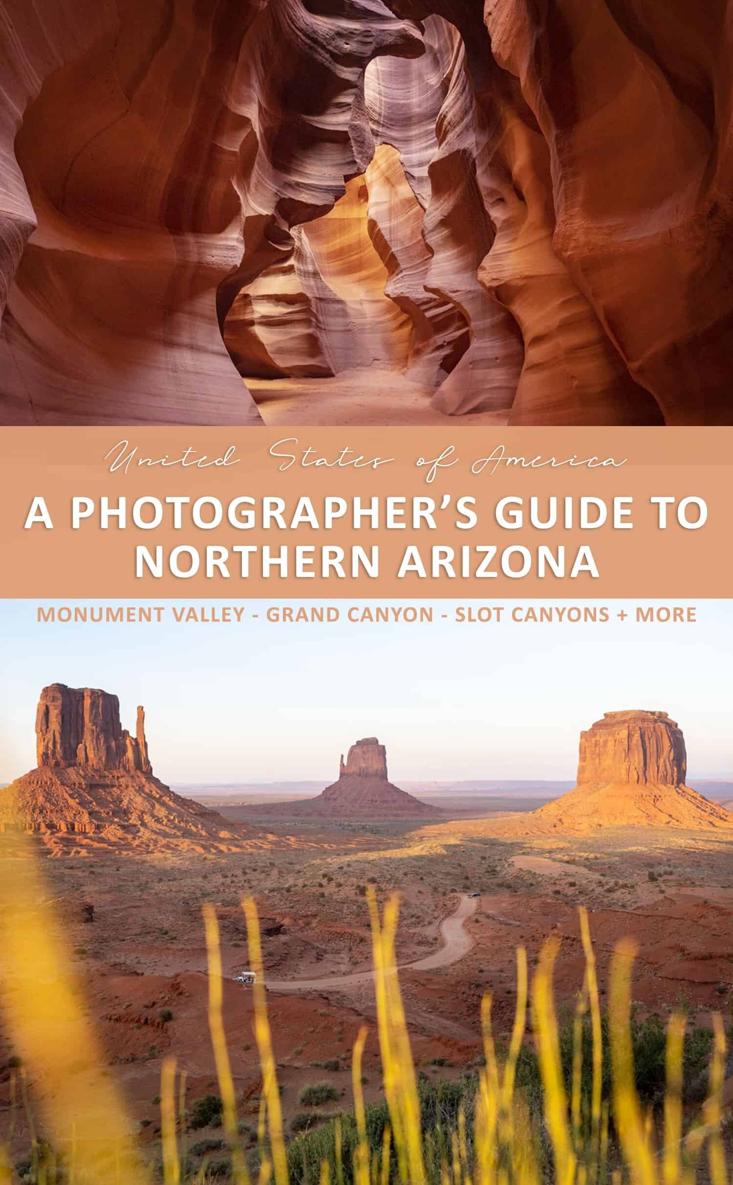 Arizona Photography Locations - A Guide to photographing the Grand Canyon, Monument Valley and more