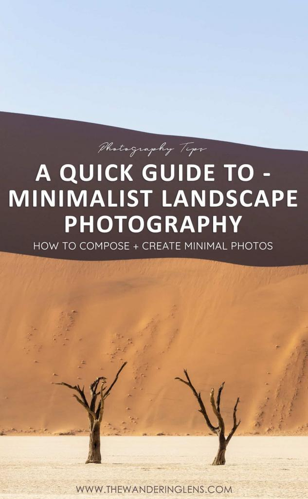 Minimalist Landscape Photography - A Quick Guide to Taking Minimal Landscape Photos